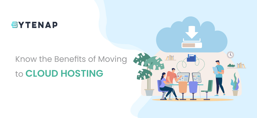 Benefits of Moving to Cloud