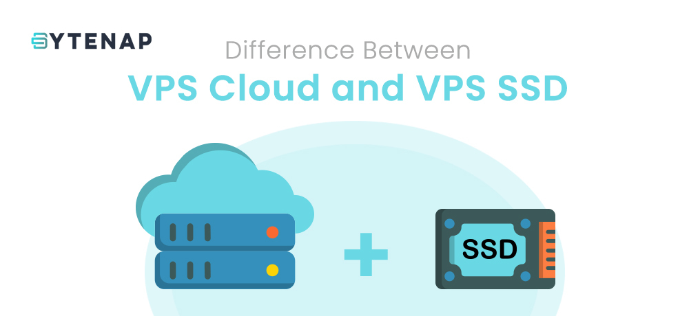 VPS Cloud and VPS SSD