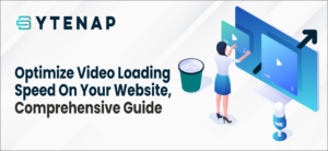 Optimize Video Loading Speed