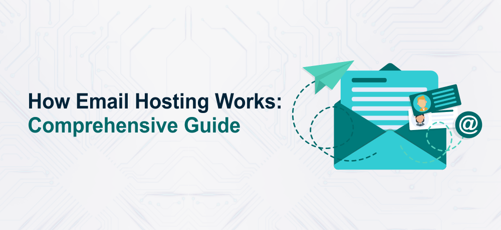 How Email Hosting Works