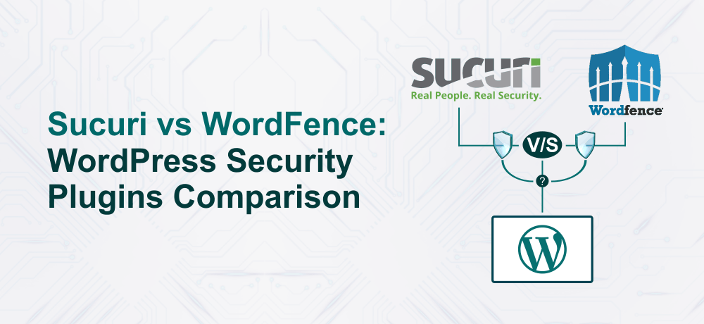 Sucuri vs WordFence: WordPress Security Plugins Comparison