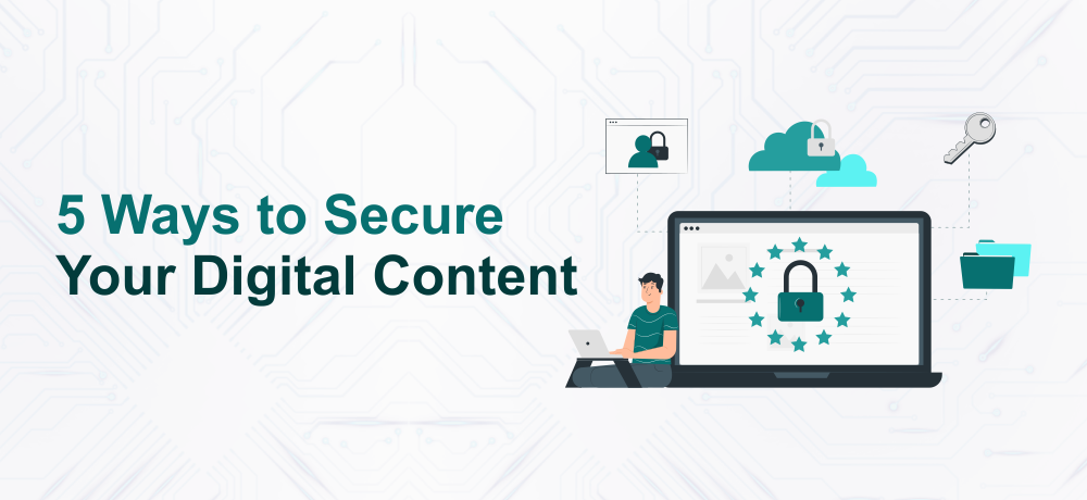 Secure Your Digital Content