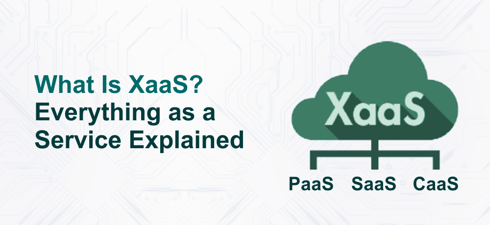 What are some examples of XaaS?