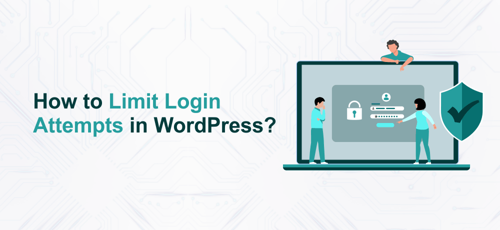 How to Limit Login Attempts in WordPress?