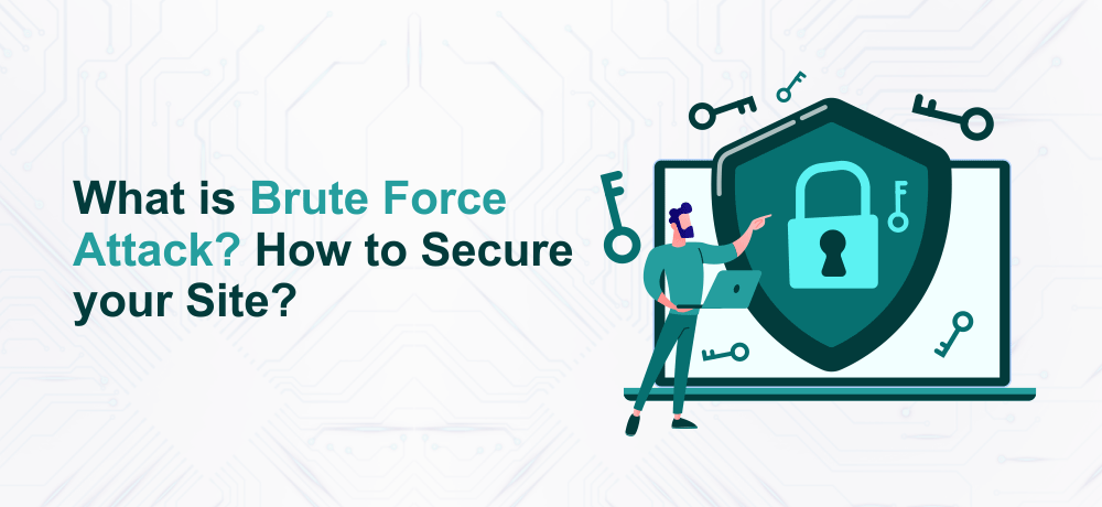 What is Brute Force Attack How to Secure your Site