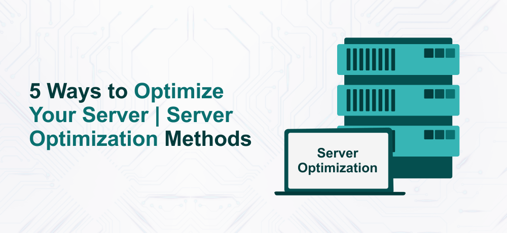 Optimize Your Server