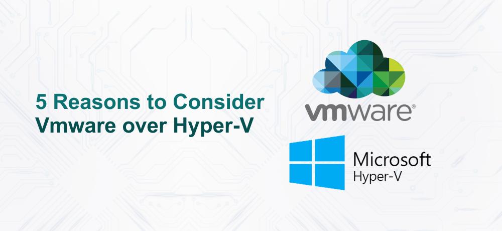 5 reasons to consider VMware